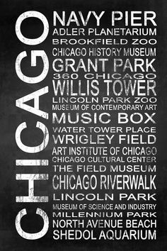 Subway Chicago 1 by Melissa Smith | Urban Art District. Modern subway sign chalkboard typography listing popular attractions of Chicago, IL such as: Navy Pier, Adler Planetarium, Brookfield Zoo, Chicago History Museum, Grant Park, 360 Chicago, Willis Tower, Lincoln Park Zoo, Museum of Contemporary Art, Music Box, Water Tower Place, Wrigley Field, Art Institute of Chicago, Chicago Cultural Center, The Field Museum, Chicago Riverwalk, Lincoln Park, Museum of Science and Industry, Millennium…