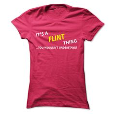 (Tshirt Deals) Its a FLINT thing you wouldnt understand  Coupon 10%  Tees and Hoodies available in several colors. Find your name here http://ift.tt/1SleRmG  Tshirt Guys Lady Hodie  SHARE and Get Discount Today Order now before we SELL OUT Today  #tshirt #pinteres #Tshirtamerican #Tshirtjob #Tshirtnam