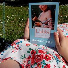 L'alibi, une trilogie de Gabrielle Dubois, le roman de l'été !