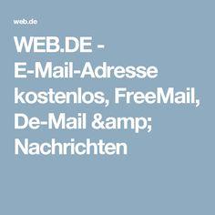 WEB.DE - E-Mail-Adresse kostenlos, FreeMail, De-Mail & Nachrichten