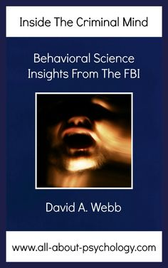 Free Today 16th July 2014. Inside The Criminal Mind: Behavioral Science Insights From The FBI www.amazon.com/dp/B00BBZWIYY (USA) www.amazon.co.uk/dp/B00BBZWIYY (UK). All available country download links can be found on the All About Psychology Facebook page. www.facebook.com/psychologyonline #psychology