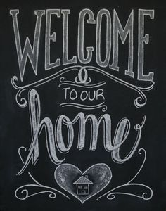 Chalkboard Welcome Print - Chalkboard Art - Welcome Sign - Welcome to our Home - Chalkboard Print - Chalk Art Chalkboard Writing, Kitchen Chalkboard, Chalkboard Lettering, Chalkboard Designs, Welcome Chalkboard, Chalkboard Ideas, Welcome Font, Summer Chalkboard, Chalk Fonts
