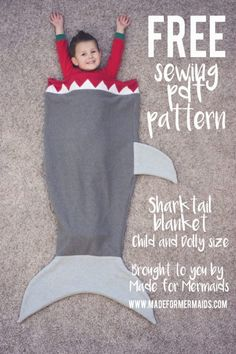 Shark Tail Blanket for Kids & Dolly ⋆ Made for Mermaids Diy Mermaid Tail, Mermaid Tail Pattern, Diy Mermaid Blanket Free Pattern, Baby Mermaid, Sewing Projects For Kids, Sewing For Kids, Sewing Crafts, Sewing Men, Knitting Projects