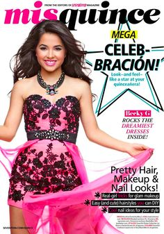 Becky G gracing the cover of Mis Quince as a princesa! #covergirlquince