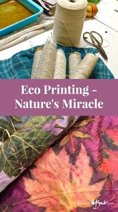 Nature provides ways to create prints using botanical leaves and flowers, using a mordant to create colourfast prints onto natural fabric fibers