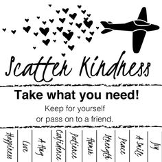 Scatter Kindness tab flyers Kindness Projects, Kindness Activities, Ra Boards, Take What You Need, Kindness Matters, Student Council, Classroom Community, School Psychology, Growth Mindset