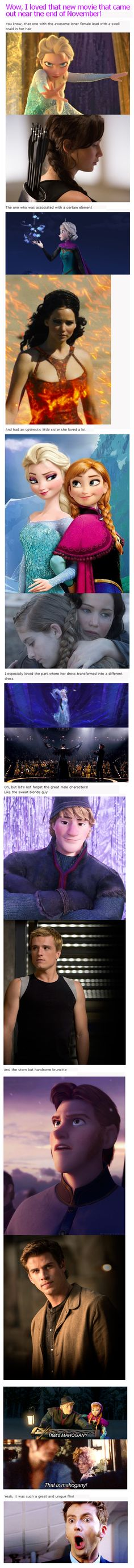 The whole time I watched Frozen, I thought it was creepy awesome how much they reminded me of each other