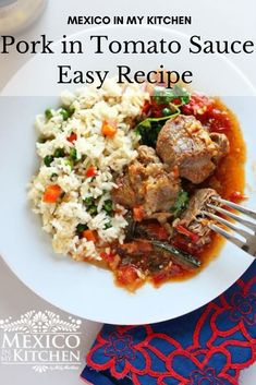 Easy to make hearty pork in tomato sauce with delicious, on hand ingredients. #easyrecipes #mexicanfood #foodrecipes #pork #mexicoinmykitchen