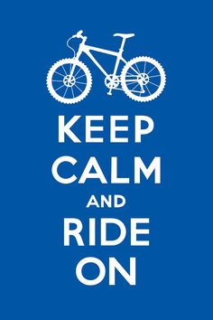 Keep Calm and Ride On - Mountain Bike - blue Digital Art - Keep Calm and Ride On - Mountain Bike - blue Fine Art Print