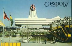 Great Britain Pavilion at Expo Montreal, Canada Expo 67 Montreal, Montreal Ville, Montreal Quebec, Montreal Canada, Niagara Falls Pictures, Quebec City, World's Fair, Osaka, Vintage Postcards