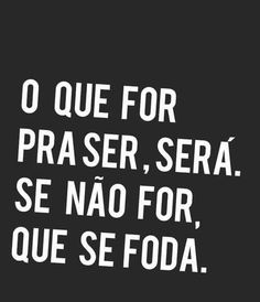Q c foda Sarcastic Quotes, Funny Quotes, Funny Memes, Words Quotes, Sayings, Figure Of Speech, Motivational Phrases, Truth Of Life, Positive Affirmations