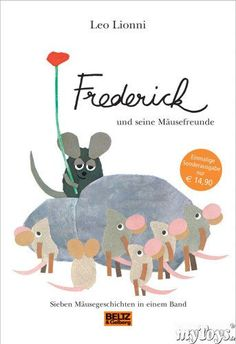 Frederick and his mouse friends from Leo Lionni - book Leo Lionni, Diy Children's Books, Thalia, Good Books, My Books, Kindergarten Art Projects, German Language Learning, Children's Book Illustration, Book Illustrations