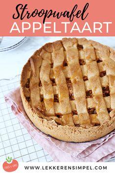 Stroopwafel-appeltaart. Deze appeltaart maak je heel makkelijk zelf en is net even iets lekkerder dan een gewone appeltaart. Benieuwd naar het recept van deze taart? Klik dan op de foto! Unique Recipes, Sweet Recipes, Cake Recipes, Snack Recipes, Köstliche Desserts, Delicious Desserts, Baking Bad, The Joy Of Baking, Homemade Sweets