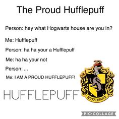 Be a proud Hufflepuff!