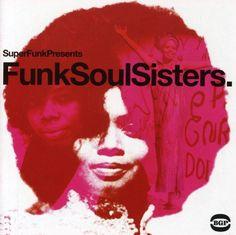 Funk Soul Sisters Various https://www.amazon.com/dp/B00009PUQ0/ref=cm_sw_r_pi_dp_x_2xHsyb4ZPWJ9E