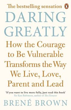 Daring Greatly: How the Courage to Be Vulnerable Transforms the Way We Live, Love, Parent, and Lead by Brené Brown http://www.amazon.com/dp/B00APRW2WC/ref=cm_sw_r_pi_dp_DkpJwb0308S53