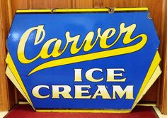1930's Carver Ice Cream Sign- check it out at vintagegallery.com