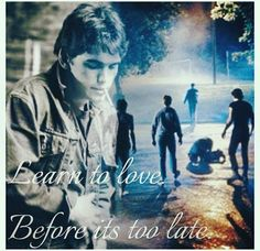 I love the Outsiders it makes me wanna cry everytime...