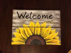 Welcome Sign on reclaimed wood sunflower Welcome by HippieHoundUSA art diy art easy art ideas art painted art projects Pallet Crafts, Wooden Crafts, Diy And Crafts, Arts And Crafts, Arte Pallet, Pallet Art, Pallet Signs, Pallet Beds, Pallet Wood