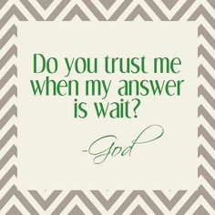 Proverbs This is a hard one. But if my option is to settle or wait. I have faith God has better. Proverbs 3 5 7, Great Quotes, Quotes To Live By, Awesome Quotes, Cool Words, Wise Words, Do You Trust Me, Trust God, Encouragement