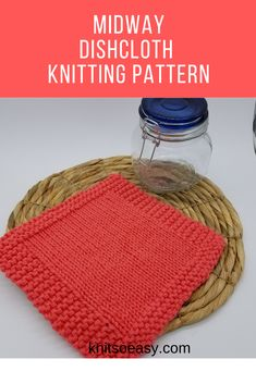 The Midway dishcloth/washcloth pattern is a great pattern for beginners or experienced knitters that need to knit a batch quickly. Knitted Washcloths, Knitted Hats, Crochet Hats, Fall Knitting, Dishcloth Knitting Patterns, Easy Projects, Step By Step Instructions, Washing Clothes, Pattern Design