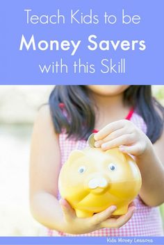 Teach Your Kids to be Money Savers with this Skill: Saving money for kids can be challenging. But helping nurture this one skill in kids will help.