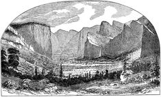 THE FIRST PICTURE OF YOSEMITE VALLEY. Sketched by Thomas A. Ayres, June 27, 1855 (not June 20)
