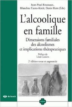 Alcoolique en famille 2/e oxalis: Amazon.ca: Roussaux J.P. - Hers Denis Faoro-Kreit Blandine: Livres en français