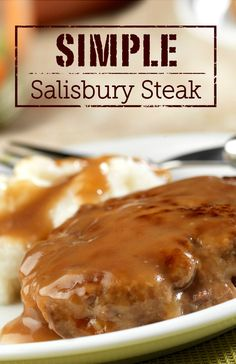 Ground beef combines with a few on-hand ingredients resulting in this deliciously Simple Salisbury Steak—ready for the dinner table in just 35 minutes!