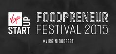Food business? Do something amazing, and grab a ticket to #VirginFoodFest 2015...