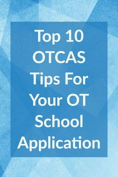 Applying to OT school with OTCAS? Be sure to check out these 10 tips for success, from the My OT Spot blog. Occupational Therapy Schools, Language Development, Child Development, University Tips, Infant Lesson Plans, Daycare Forms, School Application, Hand Therapy, Project Based Learning