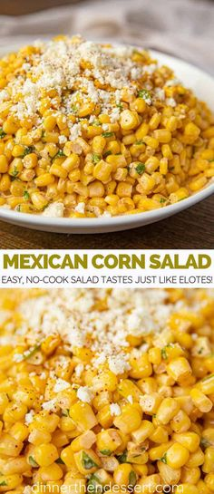 Mexican Corn Salad is an easy no-cook side dish with corn mayo lime chili pow Mexican Corn Salad is an easy no-cook side dish with corn mayo lime chili powder cilantro & cotija cheese that gives you elote flavors without the cob! Source by abeachgirl Mexican Corn Side Dish, Mexican Corn Salad, Mexican Dishes, Mexican Food Recipes, Mexican Potluck, Corn Salad Recipes, Corn Salads, Vegetable Recipes, Vegetable Side Dishes