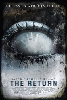The Return (2006) Joanna Mills, a traveling business woman, begins having nightmares of a murder that occurred 15 years ago. Soon she is drawn to an old farmhouse, where the murder took place.