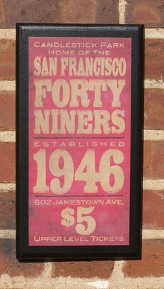 San Francisco Forty Niners!!!!!!!!!