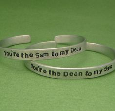 Supernatural Inspired - You're The Sam to my Dean & The Dean to my Sam - A Pair of Hand Stamped Aluminum Bracelets on Etsy, $28.95