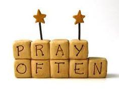 We Need to Pray Often « Pray for Revival!