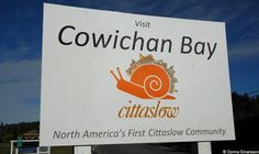 "Cowichan Bay had just been designated North America's first Cittaslow community. Pronounced ""CHITTA-slow"" (""Citta,"" Italian for ""town,"" and ""slow"" as in the ""slow food"" movement), Cittaslow is an international network of towns—recognizable by a snail logo—dedicated to putting quality of life and preservation of traditional values and uniqueness, first."