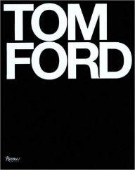 Tom Ford by Bridget Foley, Tom Ford at Barnes & Noble