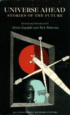 Anthology edited by Sylvia Engdahl and Rick Roberson published by Atheneum in 1975. Two stories from this book are included in the ebook edition of Anywhere, Anywhen.