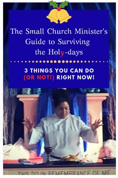 3 Things Small Church Ministers Can Do (or…Not Do) to Enjoy the Holidays 3 Things, Things To Come, Feeling Burnt Out, You Can Do, Stress, Holidays, Writing, Canning, Feelings