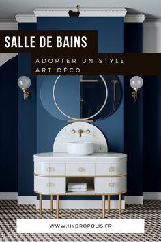 Le style Art déco apporte classe et originalité à la salle de bains. Découvrez nos 5 conseils pour adopter le style Art Déco dans votre salle de bains. Decoration, Shabby Chic, Designers, Mirror, Furniture, Vintage, Home Decor, Wood Furniture, Orb Light Fixture