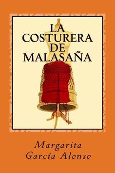 La costurera de Malasaña (Spanish Edition) by Margarita G... https://www.amazon.com/dp/291944123X/ref=cm_sw_r_pi_dp_x_nz07ybQMKCW2P