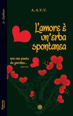 """L'amore è un'erba spontanea (""""Lettere dal Brasile"""")"""