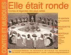 """La Compagnie médiévale. Pascale Rouquette et Hervé Berteaux. Contes et musiques. """"Elle était ronde"""", contes et légendes des pays celtes."""