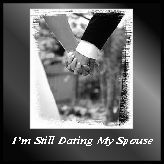 Still dating my spouse blog
