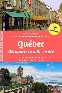 Guide pour découvrir Québec et ses alentours en été. Bons plans et activités à faire. #Quebec #Canada #Voyage