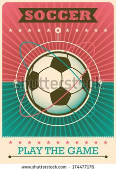 Find Retro Soccer Poster Vector Illustration stock images in HD and millions of other royalty-free stock photos, illustrations and vectors in the Shutterstock collection. Soccer Pro, Soccer Memes, Soccer Players, Soccer Goalie, Soccer Cleats, Basketball, Portable Soccer Goals, Retro, Soccer Highlights