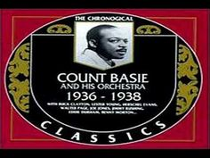 Lester Young - Count Basie 1937 ~  Honeysuckle Rose