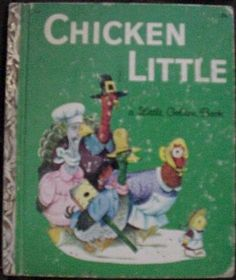 Chicken Little (Little Golden Book, 413) by Vivienne Benstead, http://www.amazon.com/dp/B000ET79EW/ref=cm_sw_r_pi_dp_EU0brb10P315C