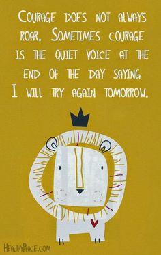 Motivational Monday    Courage